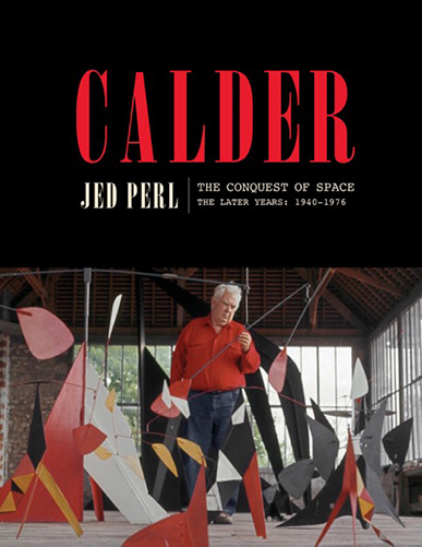 Calder - The Conquest of Space The Later Years: 1940-1976