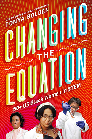 Changing the Equation - Tonya Bolden