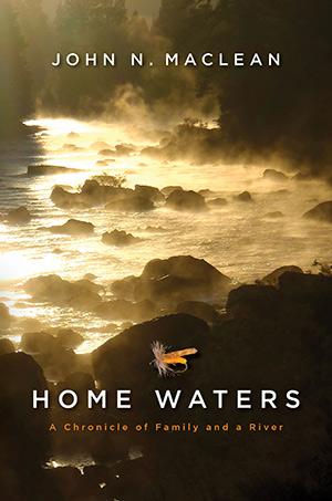 Home Waters John Maclean