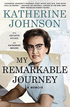 Katherine Johnson My Remarkable Journey - Katherine Johnson