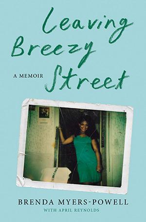 Leaving Breezy Street - Brenda Myers-Powell