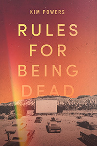 Kim Powers - Rules For Being Dead