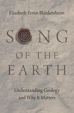 Song Of The Earth - Elisabeth Ervin-Blankenheim