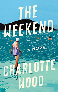 The Weekend - Charlotte Wood