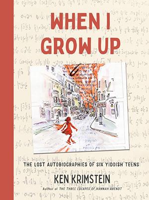 When I Grow Up - Ken Krimstein