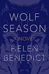 Helen Benedict - Wolf Season